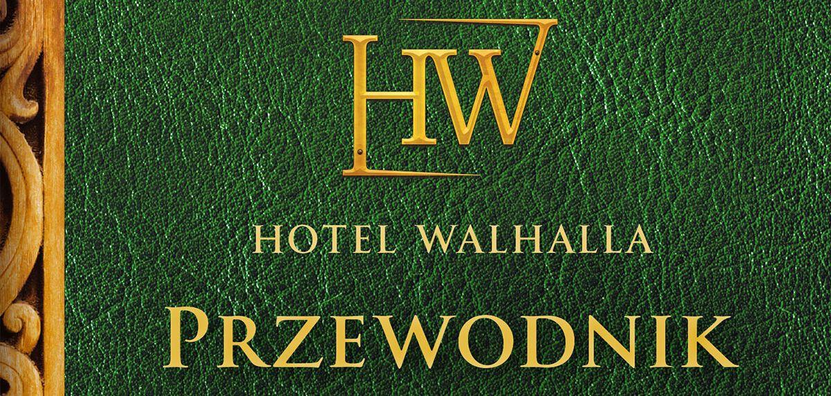 Zapowiedź książki Hotel Walhalla - Przewodnik po światach nordyckich
