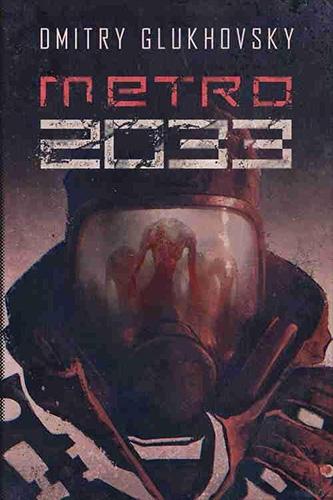 Metro-2033-(Dmitry-Glukhovsky)