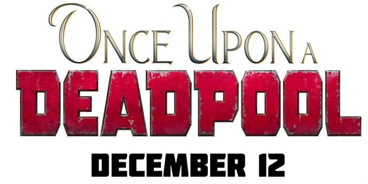 Once-Upon-a-Deadpool-logo