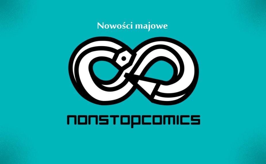 Nowości komiksowe Non Stop Comics – maj 2019