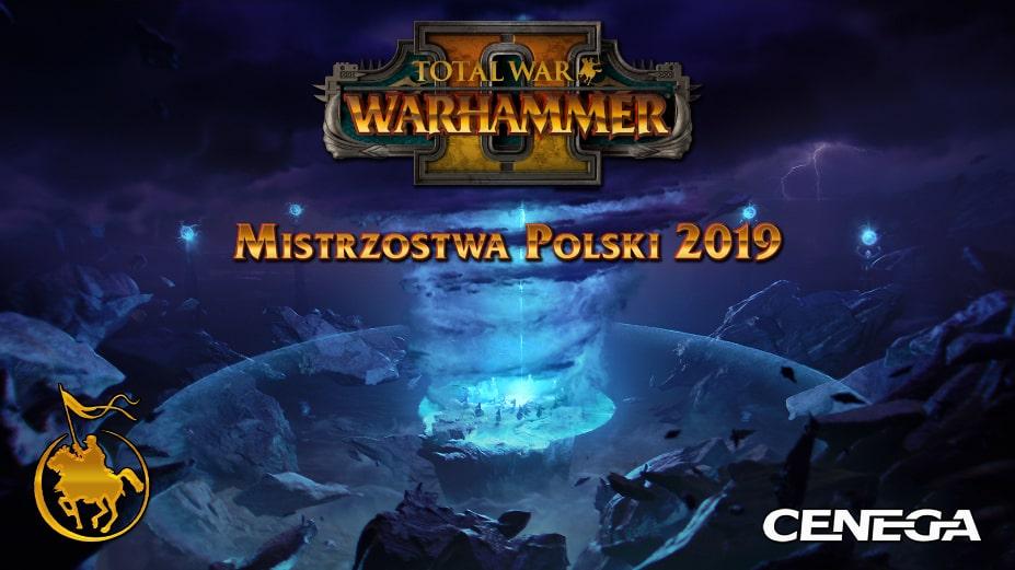 Mistrzostwa Polski 2019 Total War: Warhammer 2