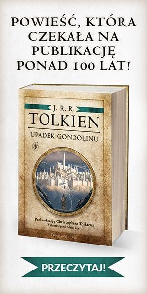 J.R.R. Tolkien Upadek Gondolinu 300 x 600 px