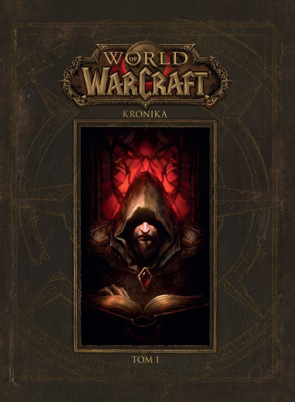 World of Warcraft: Kronika tom 1, okładka książki