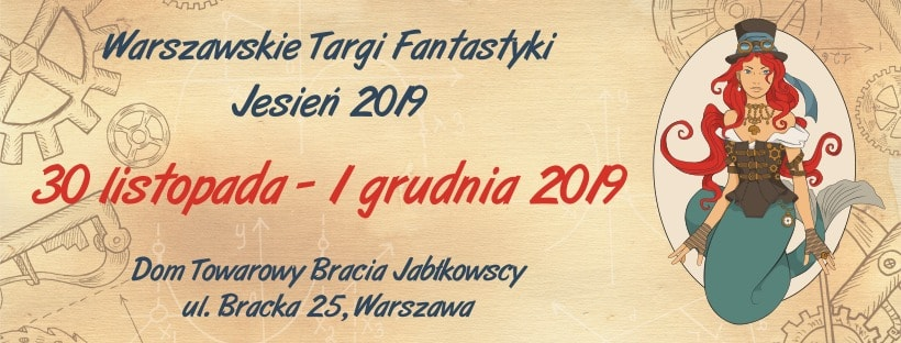Warszawskie Targi Fantastyki już w ten weekend!