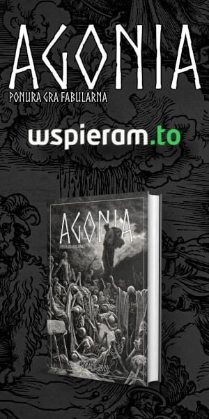 3 edycja gry RPG Agonia - zbiórka na wspieram.to