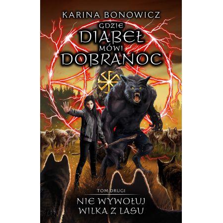 """Premiera książki """"Nie wywołuj wilka z lasu"""" już jutro!"""