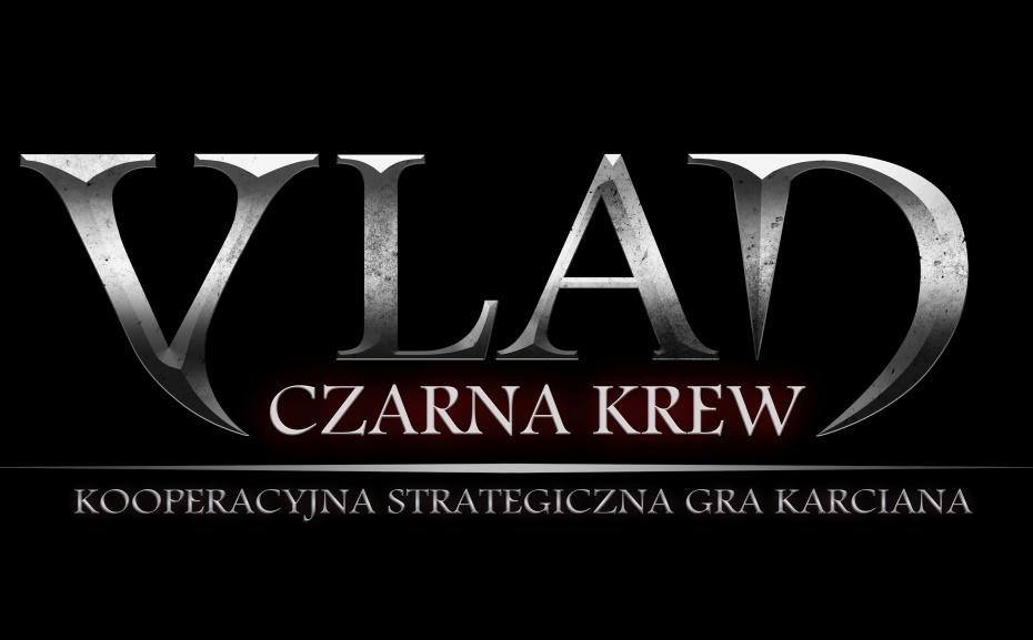 """Nadchodzi """"Vlad. Czarna Krew – Kooperacyjna Strategiczna Gra Karciana"""""""