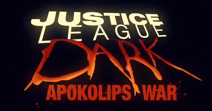 """Justice League Dark: Apokalips War"" – pierwszy zwiastun"