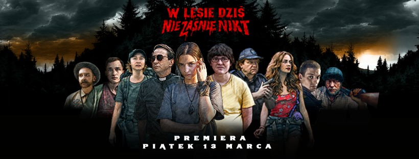 W lesie dziś nie zaśnie nikt – pierwszy polski slasher