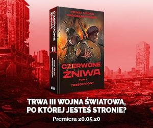 Czerwone żniwa tom 2 Paweł Majka, Radosław Rusak