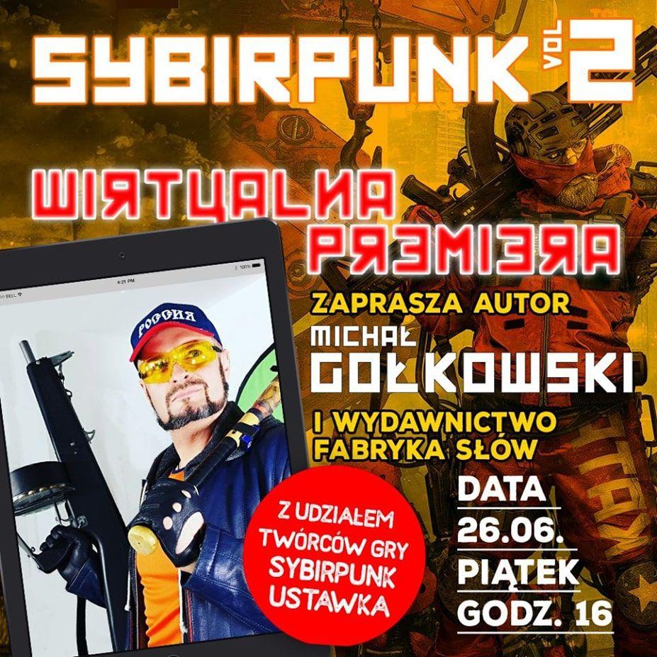 Sybirpunk vol 2 Michał Gołkowski spotkanie z autorem książki