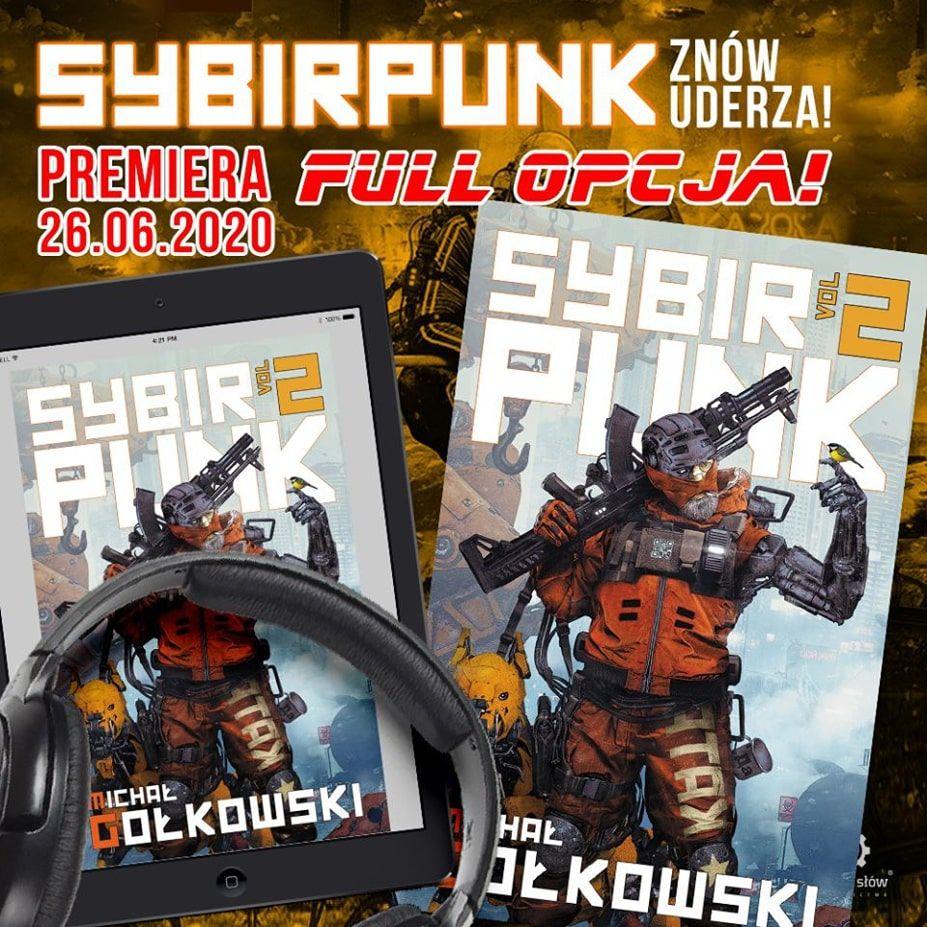 Sybirpunk vol 2 Full opcja: książka, ebook, audiobook