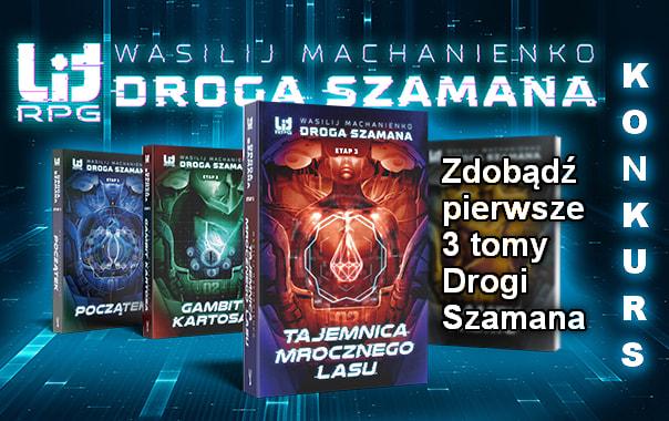 """[ZAKOŃCZONY] KONKURS: Wciel się w bohatera świata wirtualnego i wygraj """"Drogę Szamana"""""""