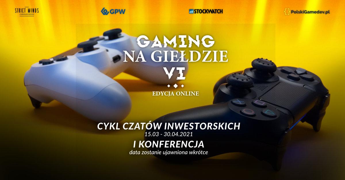 Gaming na Giełdzie VI rozszerza formułę