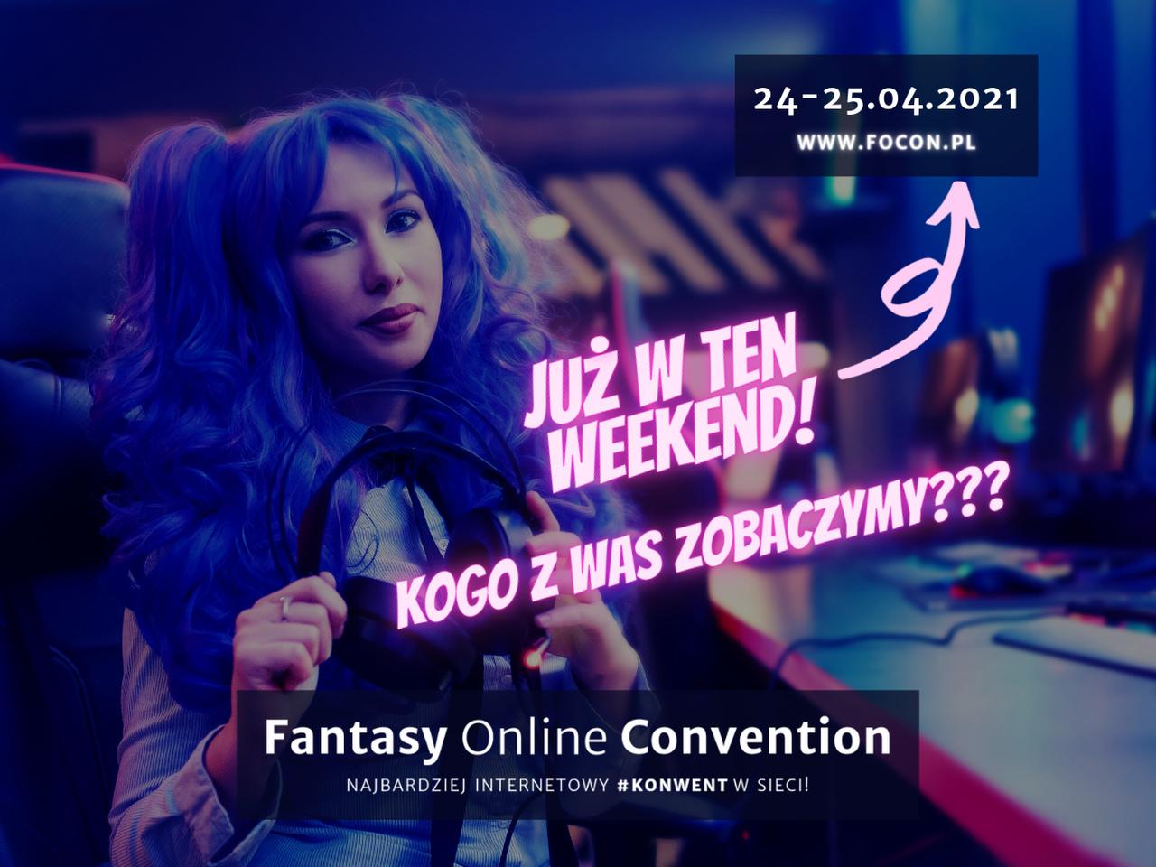 Focon – Najbardziej internetowy #Konwent już w ten weekend!