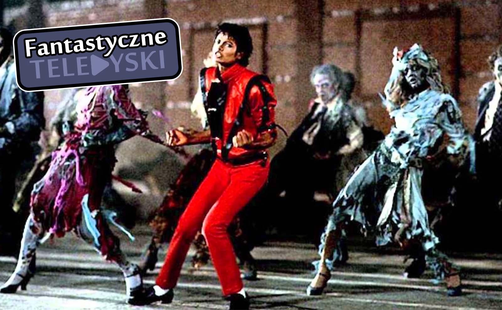 """Fantastyczne teledyski – """"Thriller"""""""