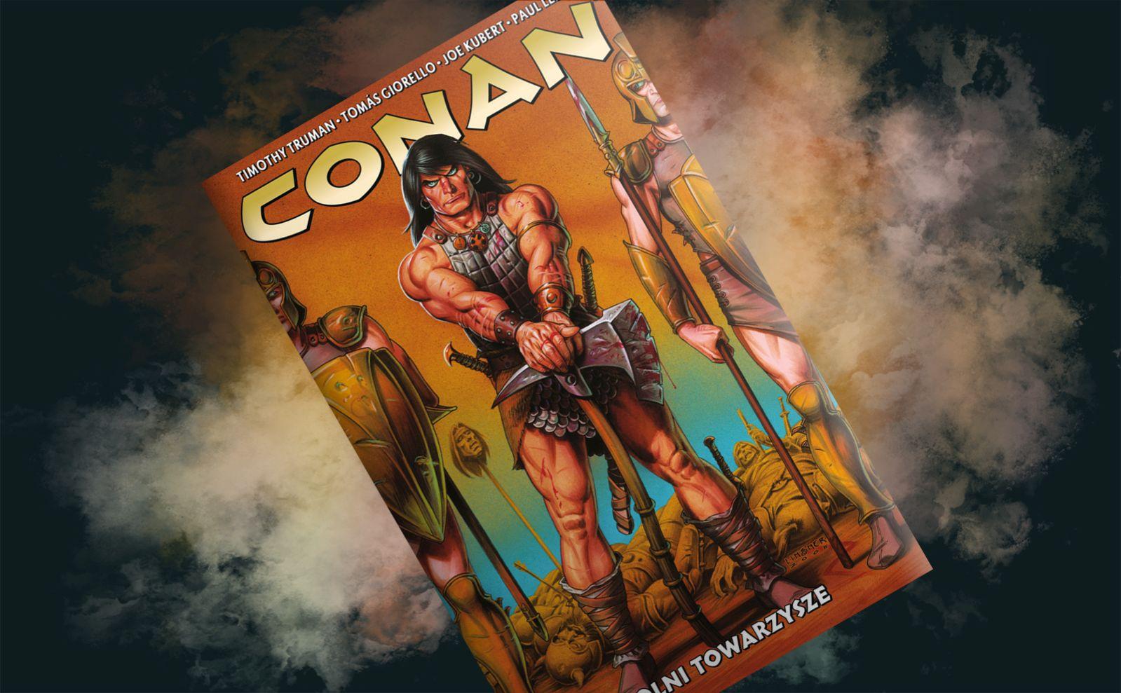 """Conan, kapitan najemników – recenzja komiksu """"Conan. Wolni towarzysze"""", t. 4"""