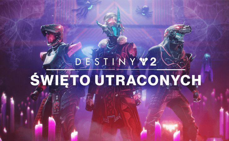 """Halloweenowe Święto Utraconych zagościło w """"Destiny 2""""!"""